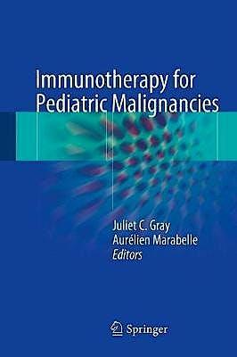 Portada del libro 9783319434841 Immunotherapy for Pediatric Malignancies