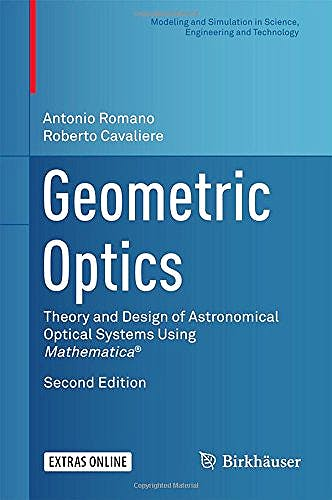 Portada del libro 9783319437316 Geometric Optics. Theory and Design of Astronomical Optical Systems Using Mathematica + Extras Online