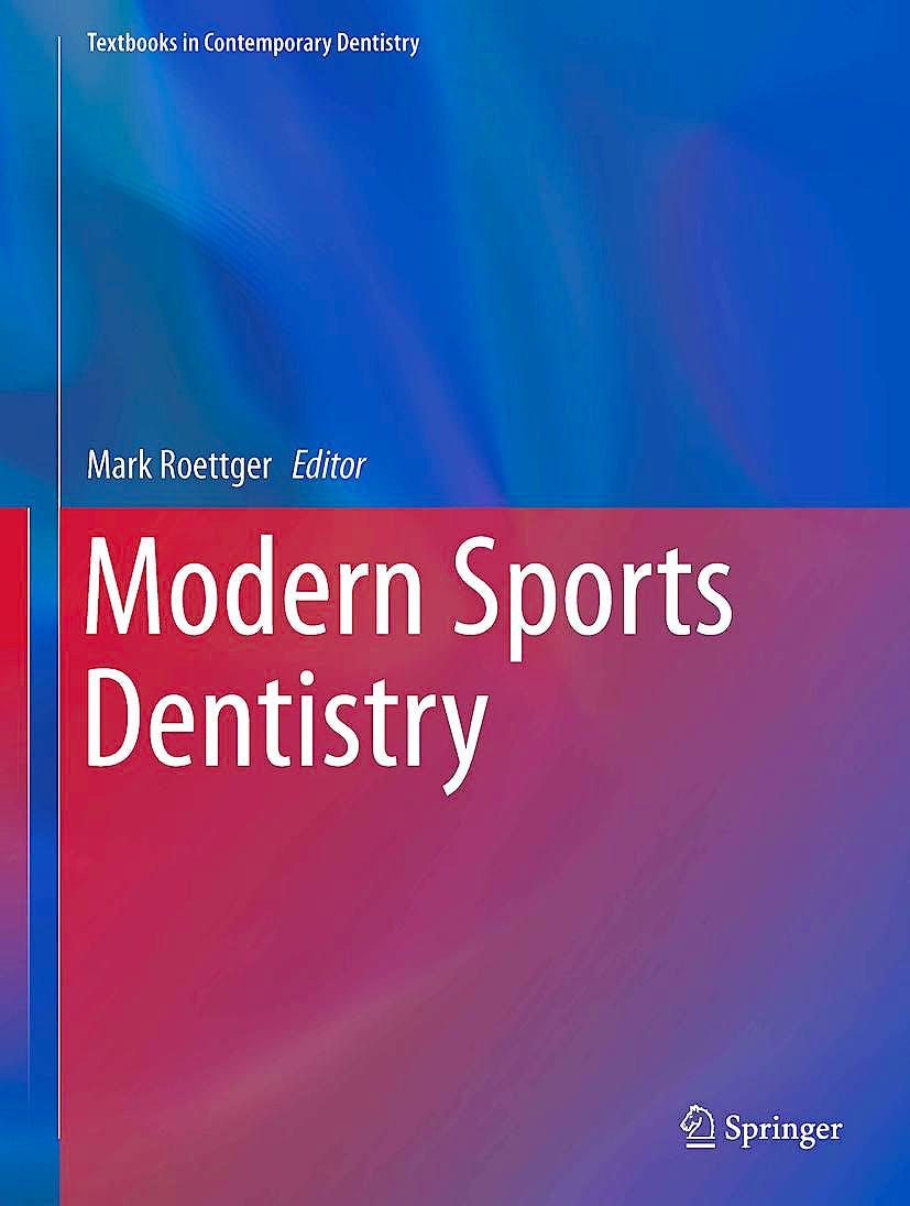 Portada del libro 9783319444147 Modern Sports Dentistry (Textbooks in Contemporary Dentistry)
