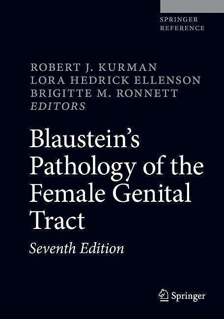 Portada del libro 9783319463353 Blaustein's Pathology of the Female Genital Tract (Print + E-Book)