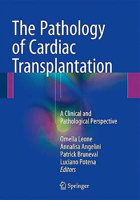 Portada del libro 9783319463841 The Pathology of Cardiac Transplantation. a Clinical and Pathological Perspective