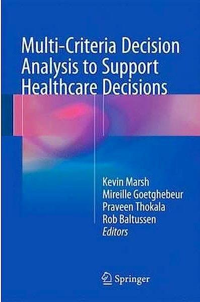 Portada del libro 9783319475387 Multi-Criteria Decision Analysis to Support Healthcare Decisions