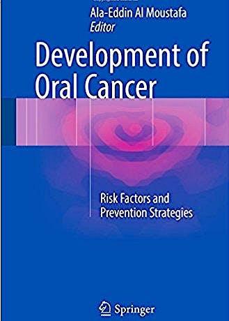 Portada del libro 9783319480534 Development of Oral Cancer. Risk Factors and Prevention Strategies