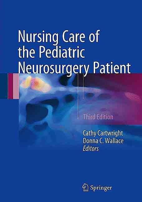 Portada del libro 9783319493183 Nursing Care of the Pediatric Neurosurgery Patient