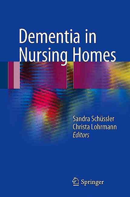 Portada del libro 9783319498300 Dementia in Nursing Homes
