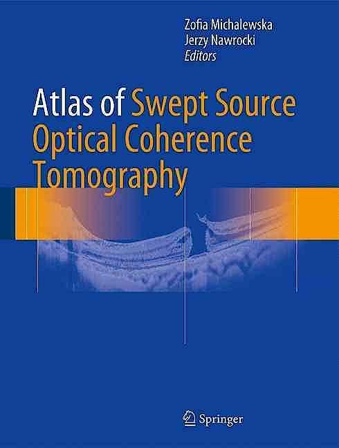 Portada del libro 9783319498393 Atlas of Swept Source Optical Coherence Tomography