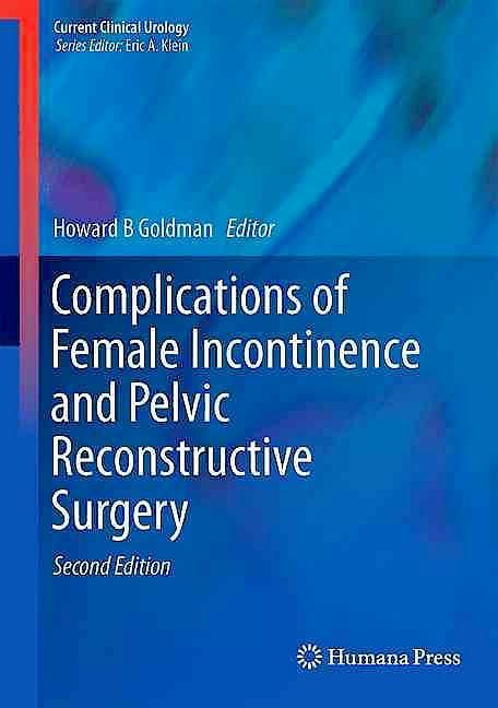 Portada del libro 9783319498546 Complications of Female Incontinence and Pelvic Reconstructive Surgery (Current Clinical Urology)