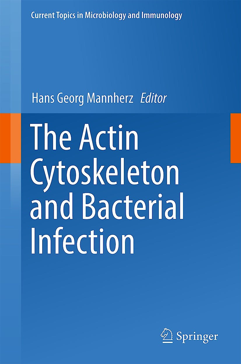 Portada del libro 9783319500461 The Actin Cytoskeleton and Bacterial Infection (Current Topics in Microbiology and Immunology, Vol. 399)