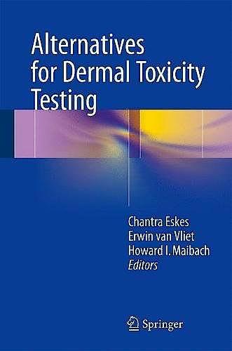 Portada del libro 9783319503516 Alternatives for Dermal Toxicity Testing