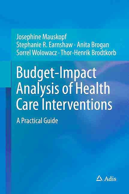 Portada del libro 9783319504803 Budget-Impact Analysis of Health Care Interventions. a Practical Guide
