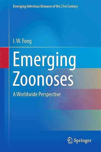 Portada del libro 9783319508887 Emerging Zoonoses. a Worldwide Perspective