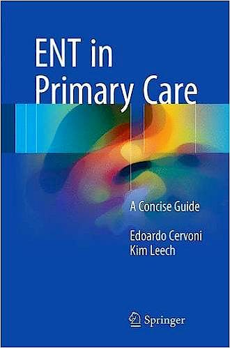 Portada del libro 9783319519869 ENT in Primary Care. A Concise Guide