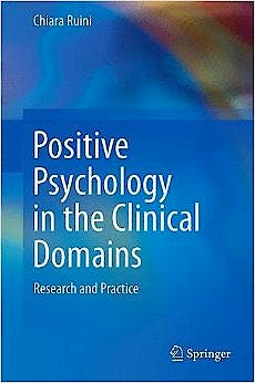 Portada del libro 9783319521107 Positive Psychology in the Clinical Domains. Research and Practice