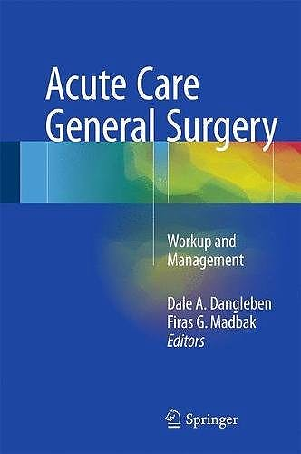 Portada del libro 9783319522548 Acute Care General Surgery. Workup and Management