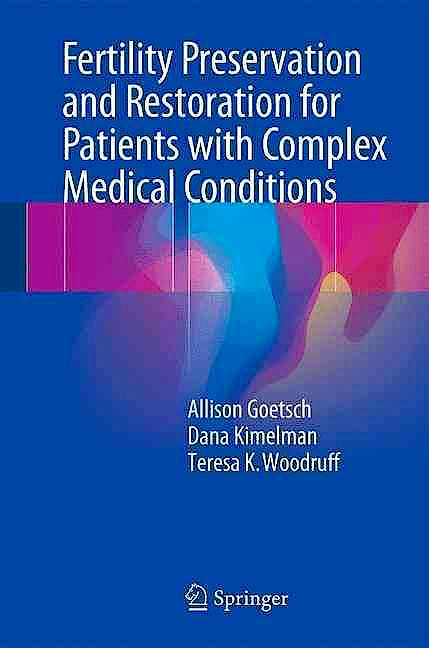 Portada del libro 9783319523156 Fertility Preservation and Restoration for Patients with Complex Medical Conditions