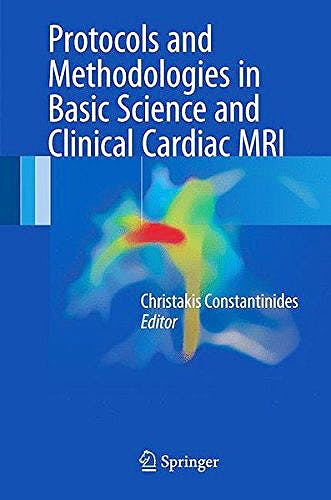 Portada del libro 9783319530000 Protocols and Methodologies in Basic Science and Clinical Cardiac MRI
