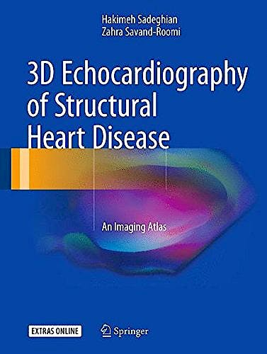 Portada del libro 9783319540382 3d Echocardiography of Structural Heart Disease. an Imaging Atlas