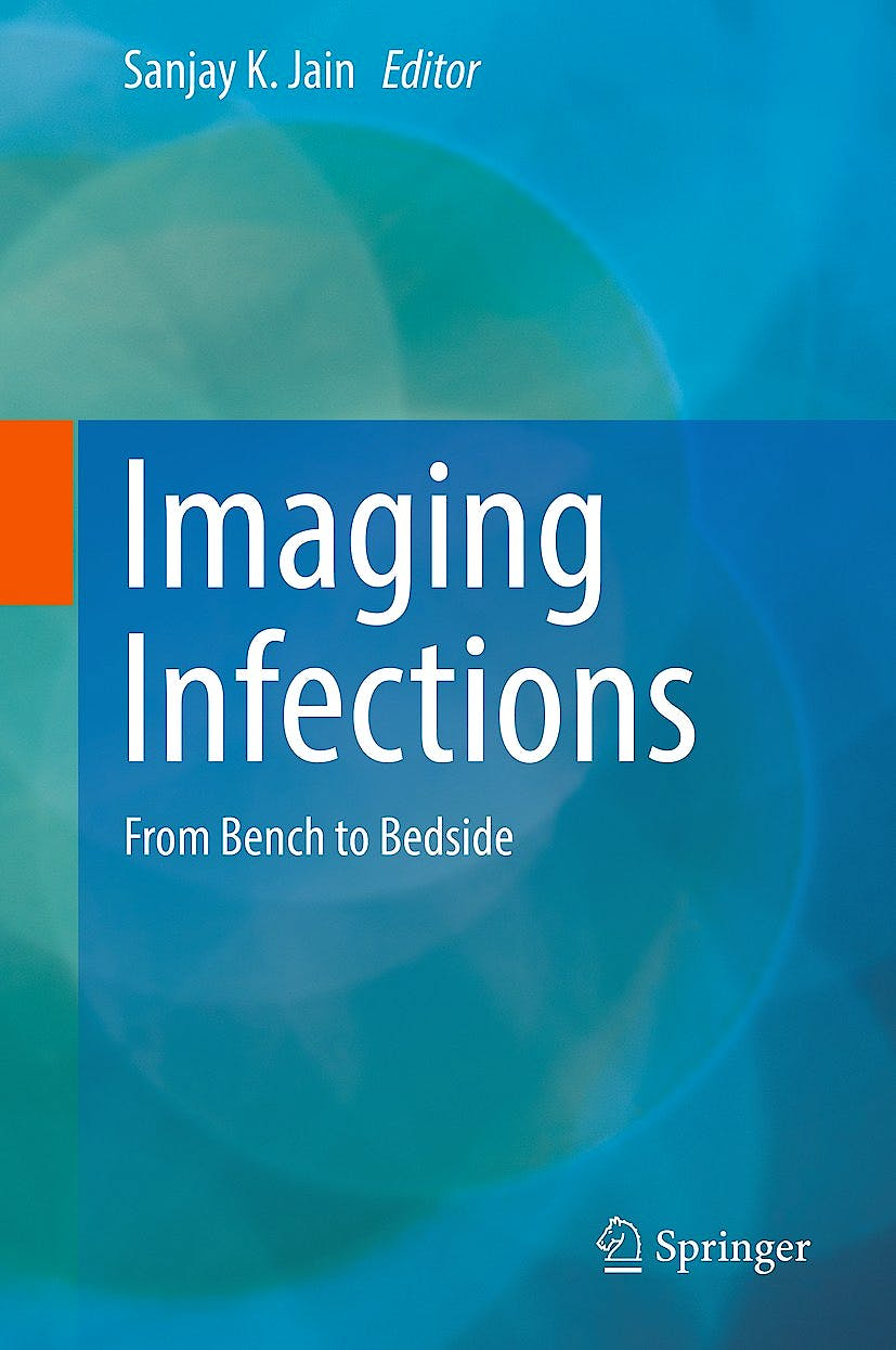 Portada del libro 9783319545905 Imaging Infections. from Bench to Bedside