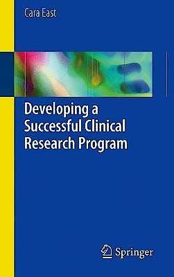 Portada del libro 9783319546926 Developing a Successful Clinical Research Program
