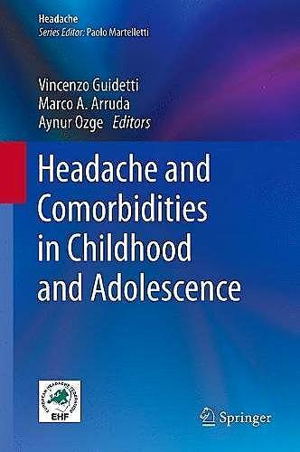 Portada del libro 9783319547251 Headache and Comorbidities in Childhood and Adolescence (Headache)