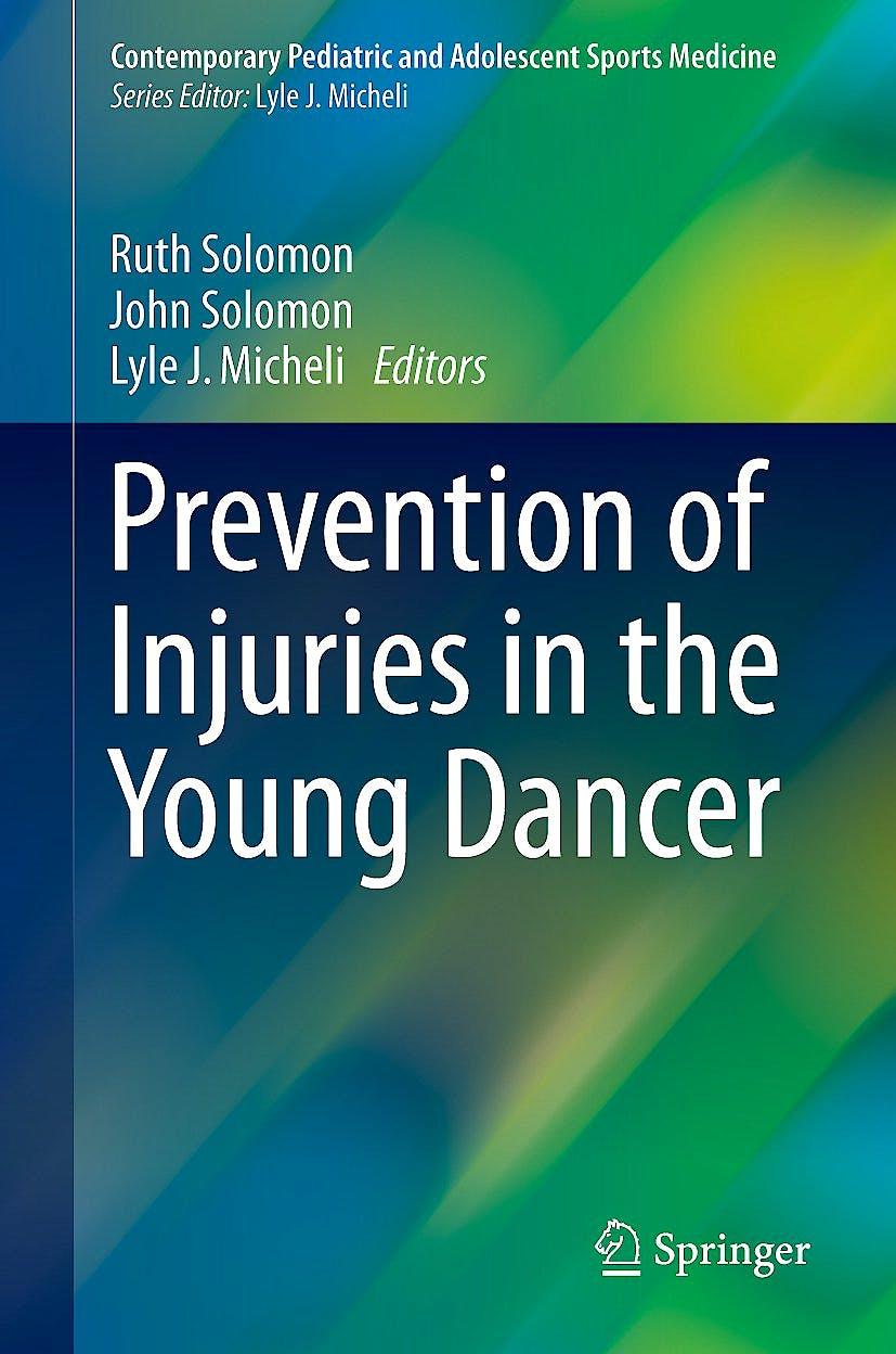 Portada del libro 9783319550466 Prevention of Injuries in the Young Dancer (Contemporary Pediatric and Adolescent Sports Medicine)