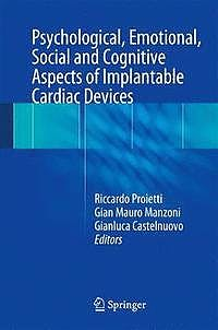 Portada del libro 9783319557199 Psychological, Emotional, Social and Cognitive Aspects of Implantable Cardiac Devices