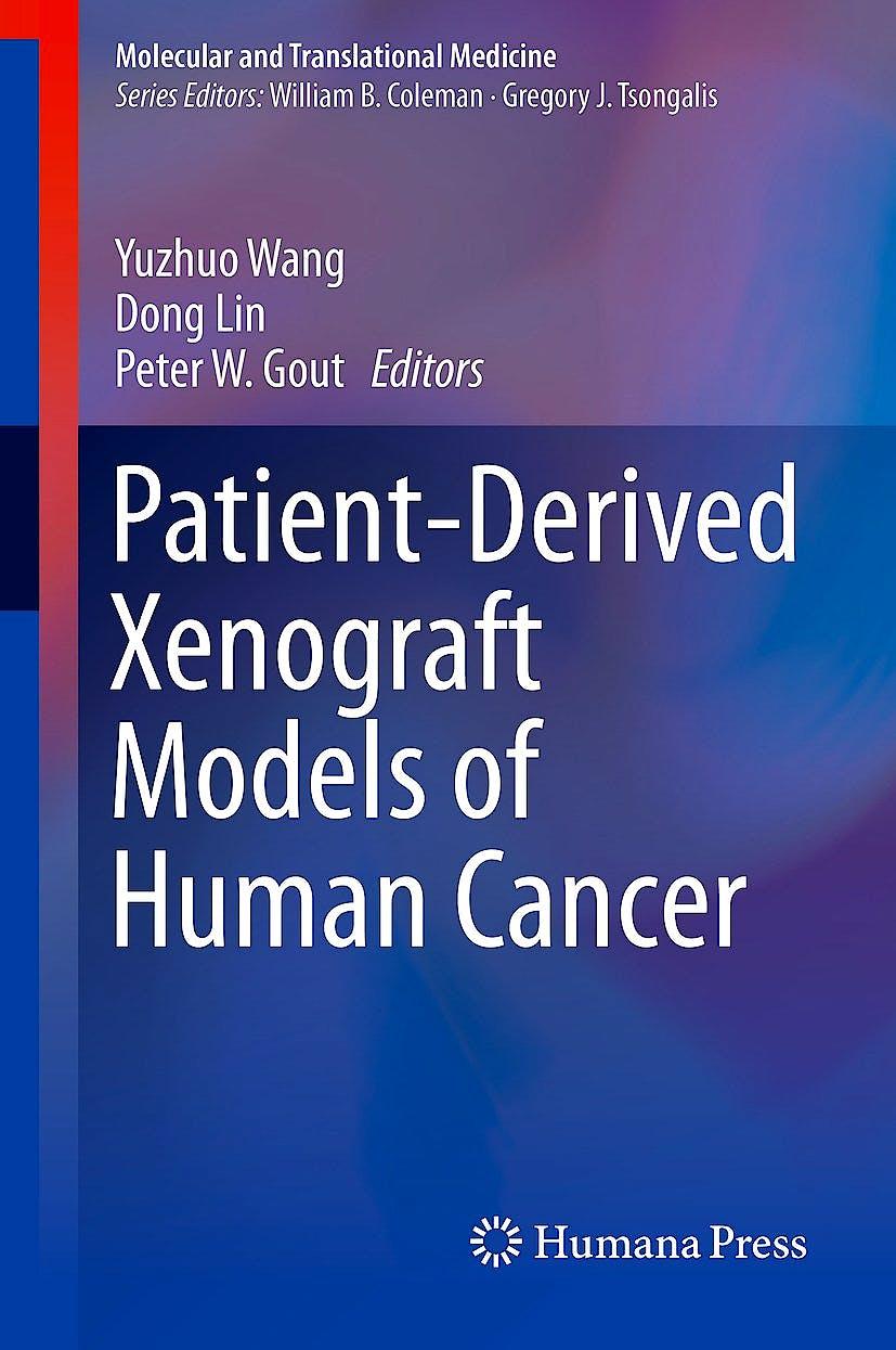 Portada del libro 9783319558240 Patient-Derived Xenograft Models of Human Cancer (Molecular and Translational Medicine)
