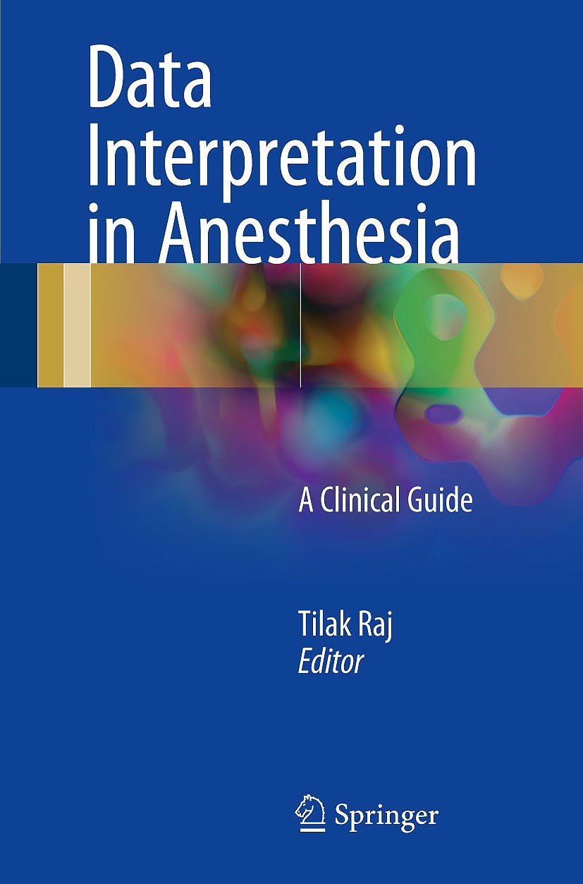 Portada del libro 9783319558615 Data Interpretation in Anesthesia. A Clinical Guide