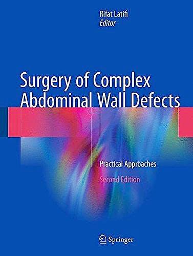 Portada del libro 9783319558677 Surgery of Complex Abdominal Wall Defects. Practical Approaches