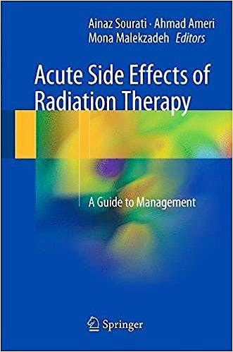 Portada del libro 9783319559490 Acute Side Effects of Radiation Therapy. a Guide to Management