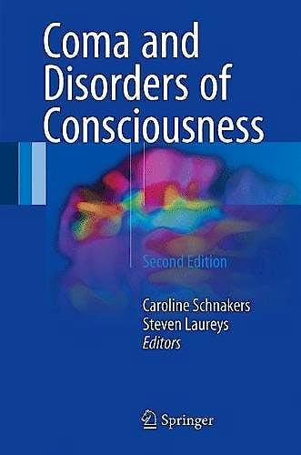 Portada del libro 9783319559636 Coma and Disorders of Consciousness