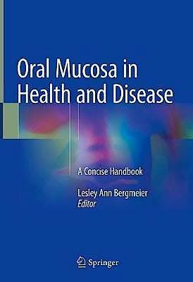 Portada del libro 9783319560649 Oral Mucosa in Health and Disease. A Concise Handbook