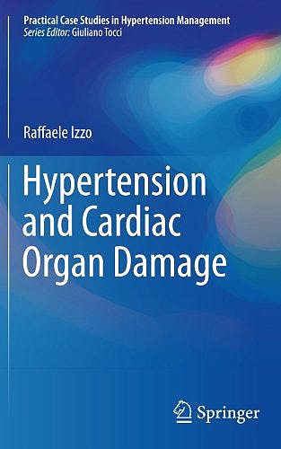 Portada del libro 9783319560793 Hypertension and Cardiac Organ Damage (Practical Case Studies in Hypertension Management)