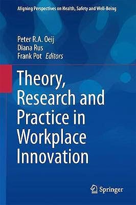 Portada del libro 9783319563329 Theory, Research and Practice in Workplace Innovation