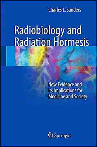Portada del libro 9783319563718 Radiobiology and Radiation Hormesis. New Evidence and Its Implications for Medicine and Society