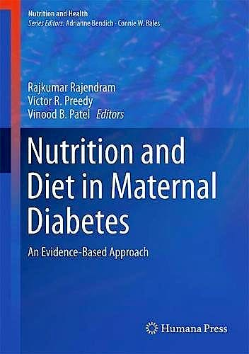 Portada del libro 9783319564388 Nutrition and Diet in Maternal Diabetes. An Evidence-Based Approach (Nutrition and Health)