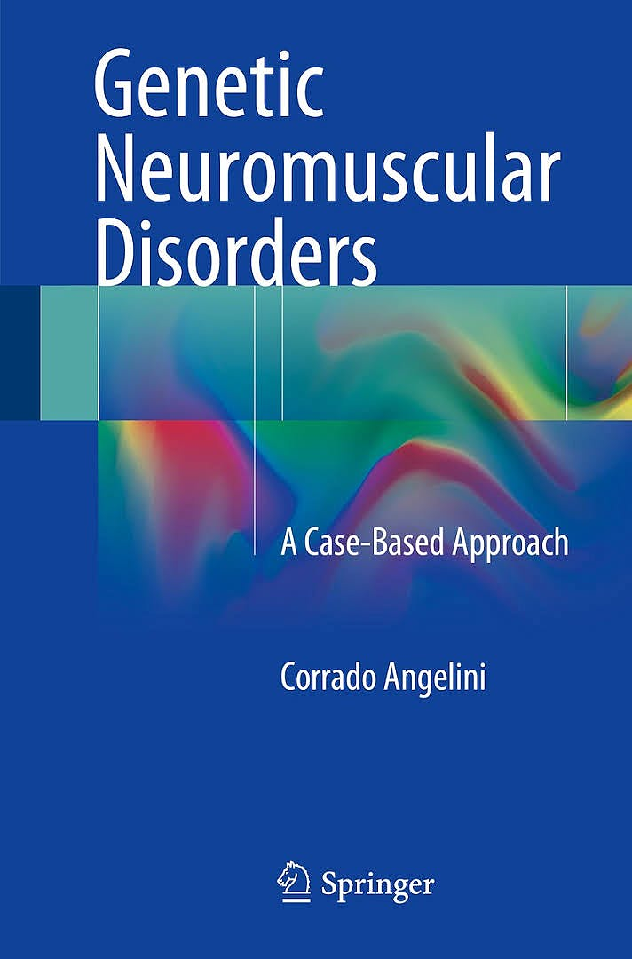 Portada del libro 9783319564531 Genetic Neuromuscular Disorders. A Case-Based Approach