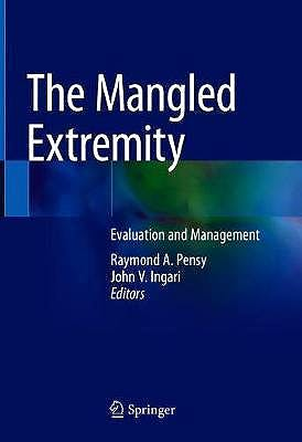 Portada del libro 9783319566474 The Mangled Extremity. Evaluation and Management