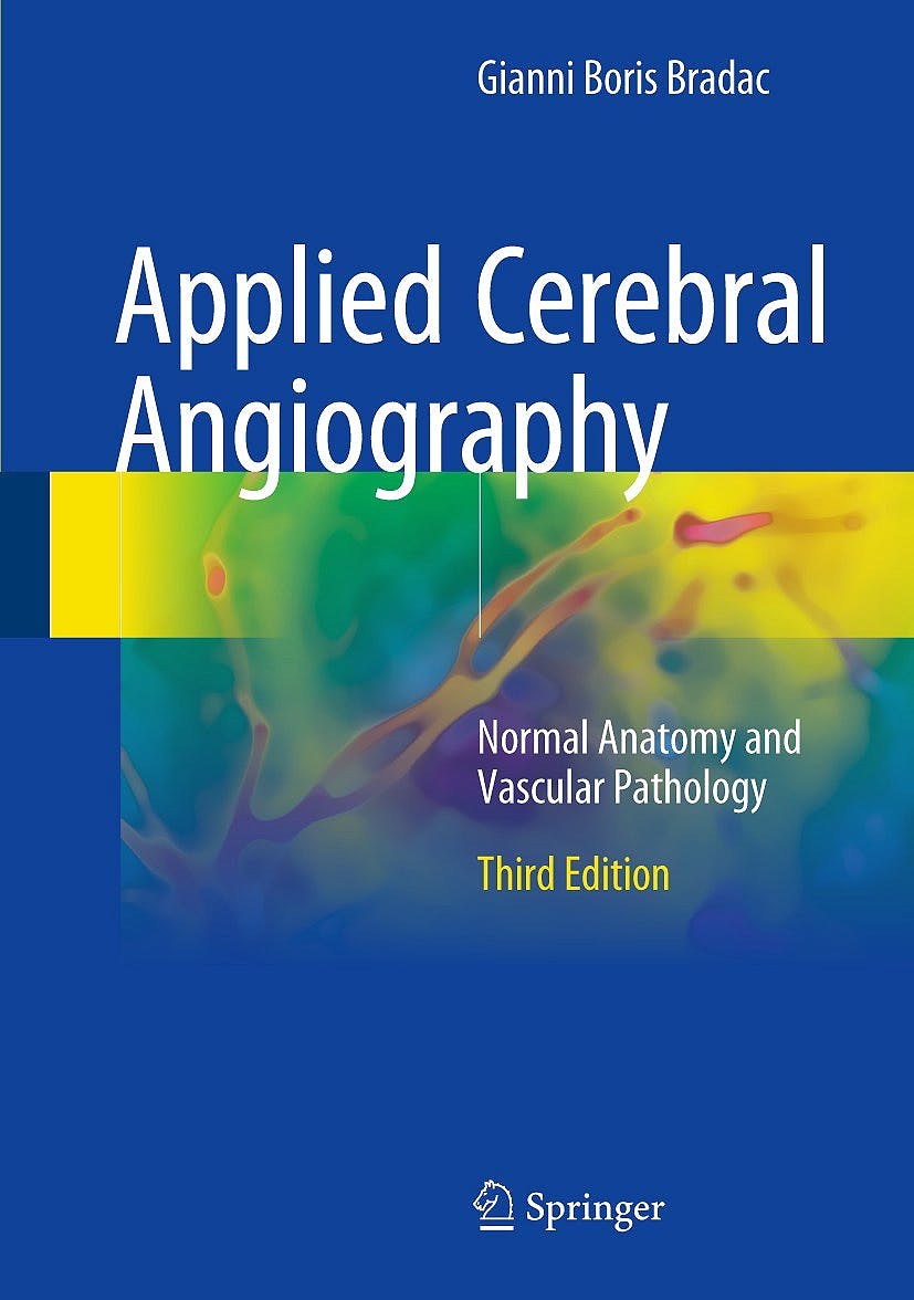 Portada del libro 9783319572277 Applied Cerebral Angiography. Normal Anatomy and Vascular Pathology