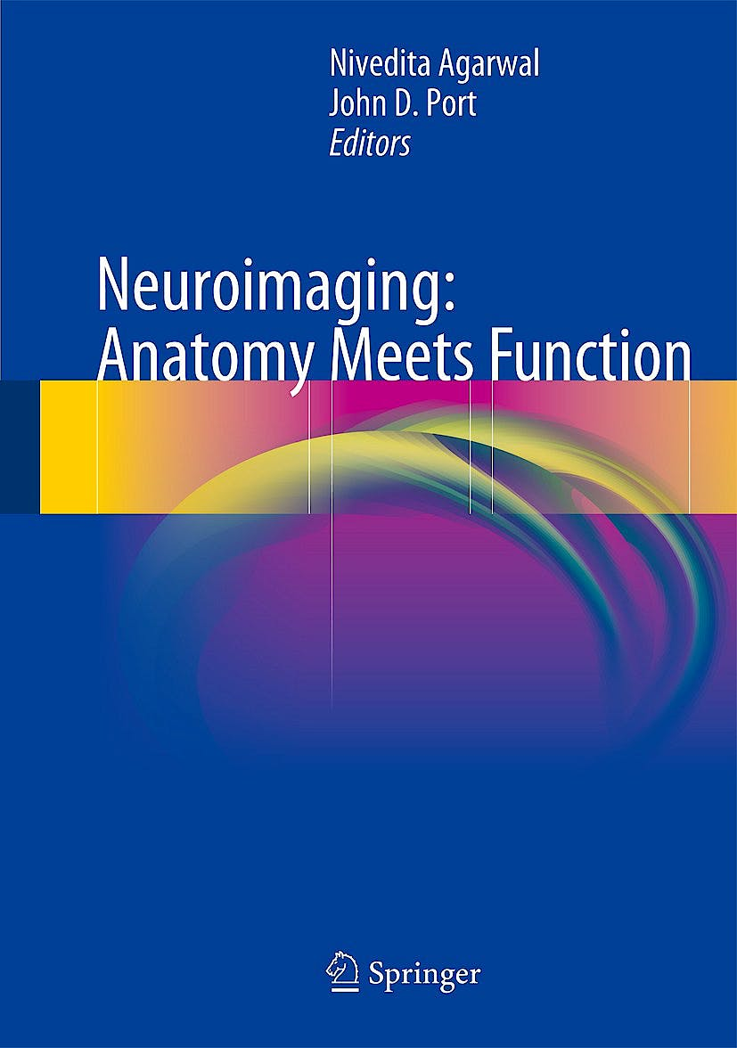 Portada del libro 9783319574264 Neuroimaging: Anatomy Meets Function