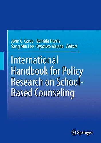 Portada del libro 9783319581774 International Handbook for Policy Research on School-Based Counseling