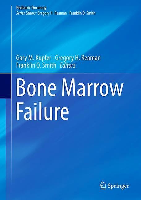Portada del libro 9783319614205 Bone Marrow Failure