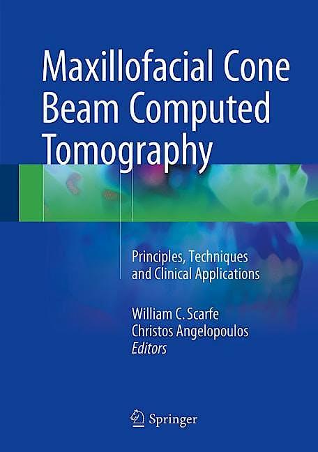 Portada del libro 9783319620596 Maxillofacial Cone Beam Computed Tomography. Principles, Techniques and Clinical Applications
