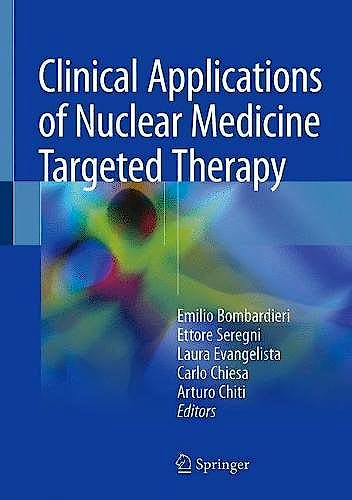 Portada del libro 9783319630663 Clinical Applications of Nuclear Medicine Targeted Therapy