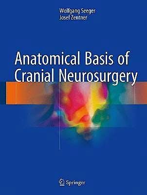 Portada del libro 9783319635965 Anatomical Basis of Cranial Neurosurgery
