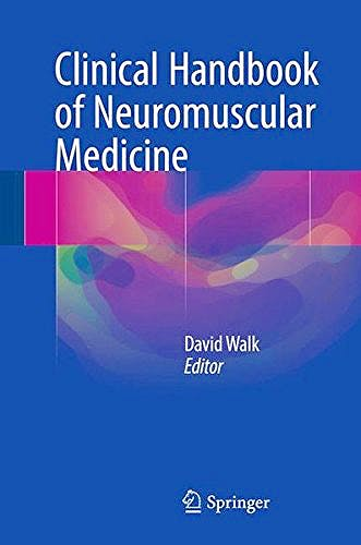Portada del libro 9783319671154 Clinical Handbook of Neuromuscular Medicine