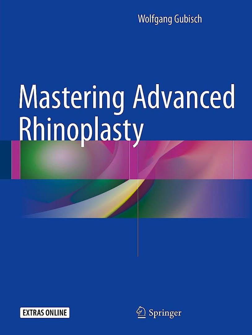 Portada del libro 9783319675367 Mastering Advanced Rhinoplasty + Extras Online
