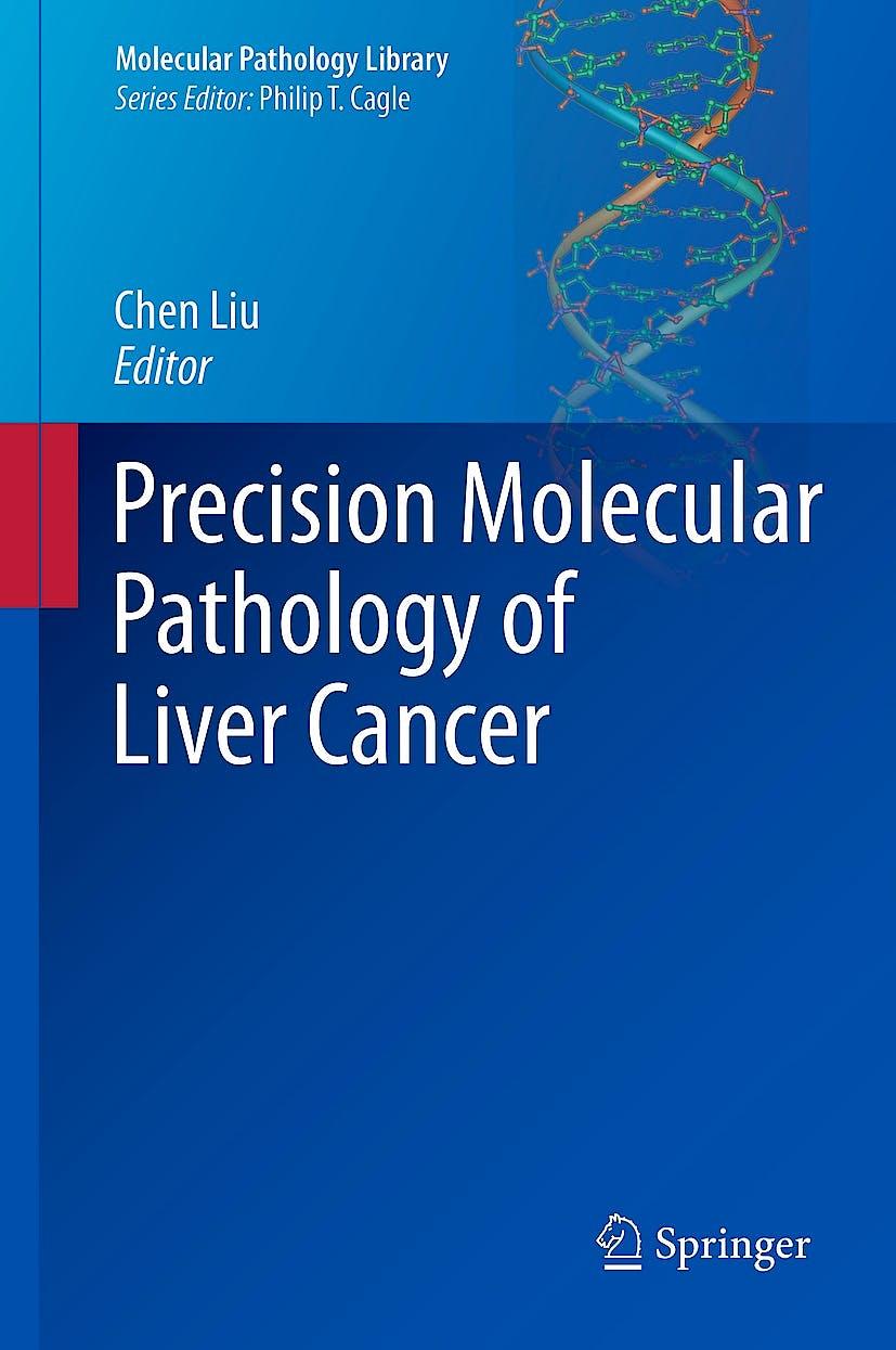 Portada del libro 9783319680804 Precision Molecular Pathology of Liver Cancer (Molecular Pathology Library) (Hardcover)