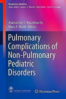Portada del libro 9783319696195 Pulmonary Complications Of Non-Pulmonary Pediatric Disorders