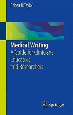 Portada del libro 9783319701257 Medical Writing. A Guide for Clinicians, Educators, and Researchers